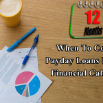 When To Consider Payday Loans For Small Financial Calamities?