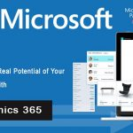 Tap into the Real Potential of Your Employees with Dynamics 365