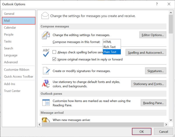 From compose messages in this format dropdown menu, choose Plain Text option and press Ok button.