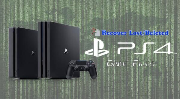Have you Lost or Deleted your PlayStation (PS4) Game Files? Here's a List of the Most Optimal Mechanisms to Retrieve them