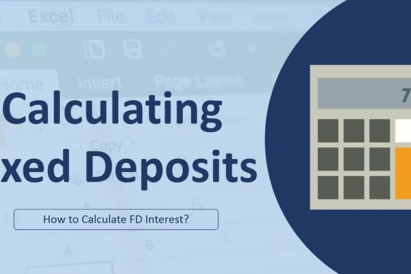 Calculate Interest for a Fixed Deposit Account